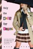 Only the Good Spy Yo...