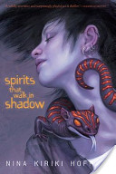Spirits That Walk in Shadow
