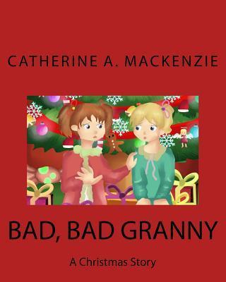 Bad, Bad Granny