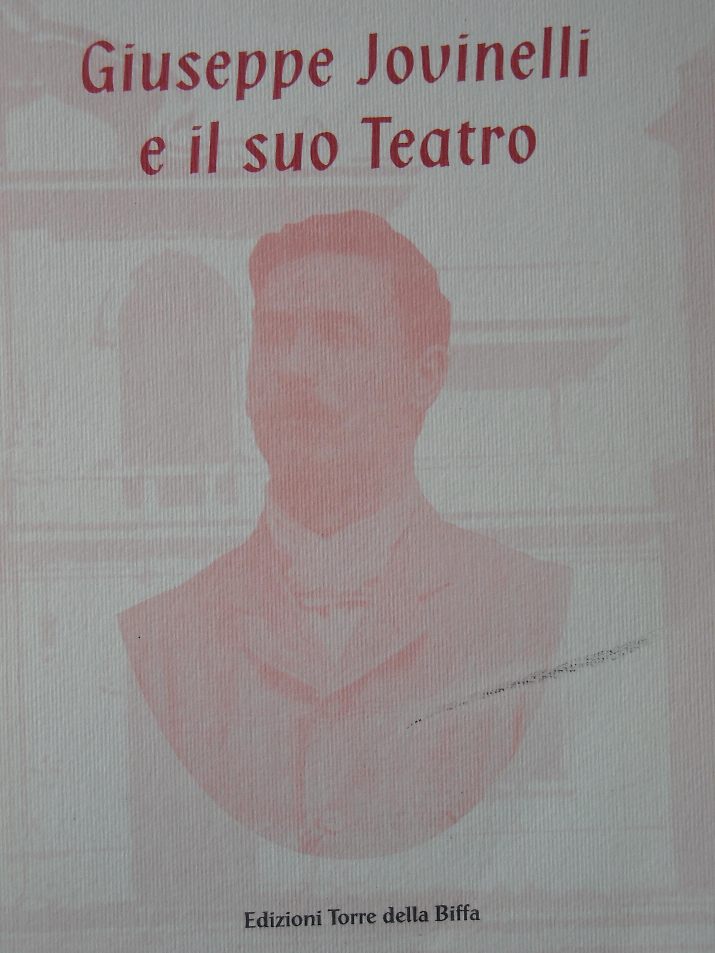 Giuseppe Jovinelli e il suo teatro
