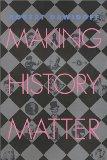 Making History Matter