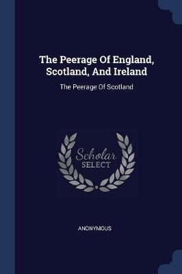 The Peerage of England, Scotland, and Ireland