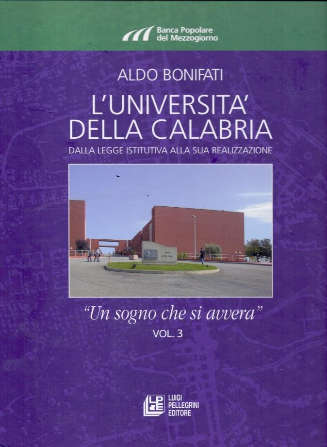 L'Università della Calabria: Dalla legge istitutiva alla sua realizzazione