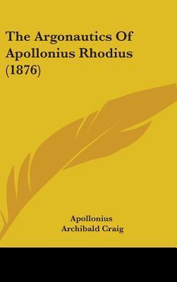 The Argonautics of Apollonius Rhodius (1876)