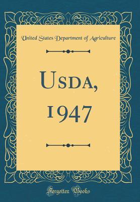 Usda, 1947 (Classic Reprint)