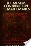 The Muslim contribution to mathematics