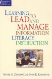 Learning to Lead and Manage Information Literacy Instruction Programs