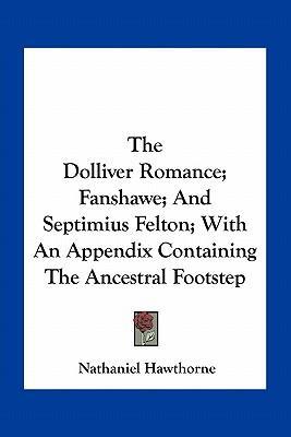 The Dolliver Romance...