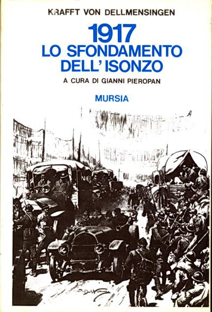 1917: lo sfondamento dell'Isonzo