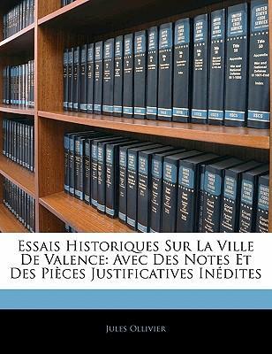 Essais Historiques Sur La Ville De Valence