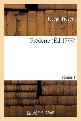 Frédéric. Volume 1