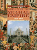 India Under the Mughal Empire, 1526-1858