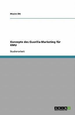 Konzepte des Guerilla-Marketing für KMU