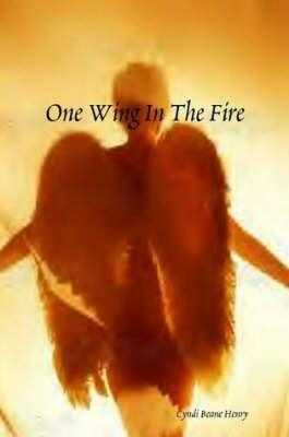 One Wing in the Fire