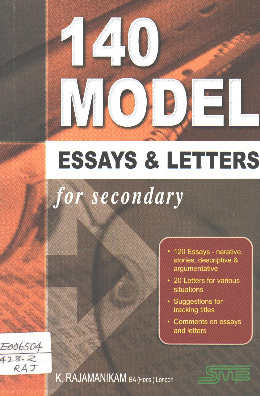 140 Model Essays & Letters for Secondary