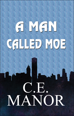 A Man Called Moe