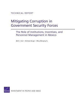 Mitigating Corruption in Government Security Forces