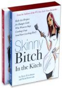 Skinny Bitch in a Bo...