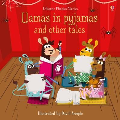 Llamas in Pajamas and Other Tales (Phonics Readers)