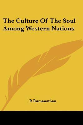 The Culture of the Soul Among Western Nations