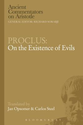 Proclus - On the Existence of Evils