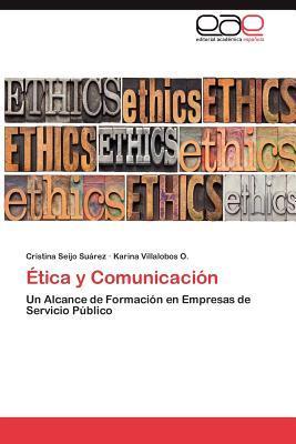 Ética y Comunicación