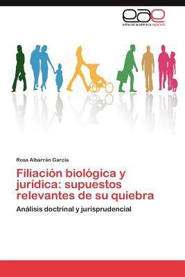 Filiación biológica y jurídica