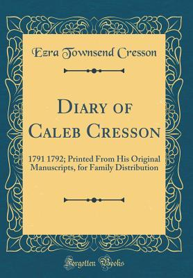 Diary of Caleb Cresson