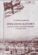 Operazione Baytown. Lo sbarco alleato a Reggio Calabria del 3 settembre 1943