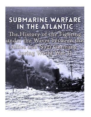 Submarine Warfare in...