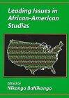 Leading Issues in African-American Studies