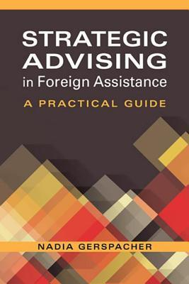 Strategic Advising in Foreign Assistance