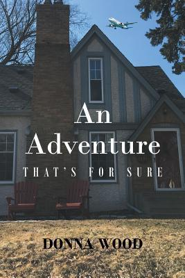 An Adventure - That's for Sure