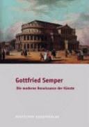 Gottfried Semper-- Dresden und Europa