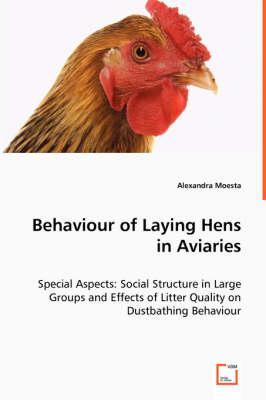 Behaviour of Laying Hens in Aviaries