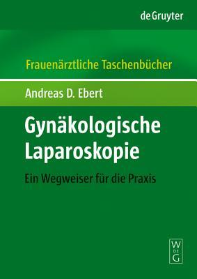 Gynakologische Laparoskopie