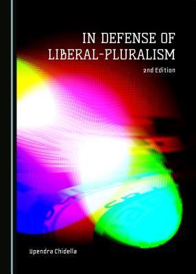 In Defense of Liberal-pluralism