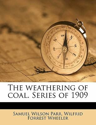 The Weathering of Coal. Series of 1909