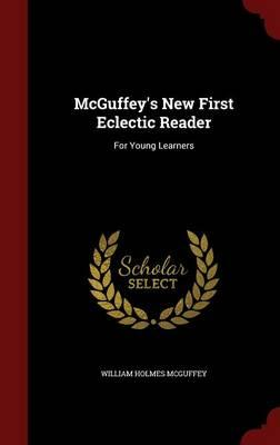 McGuffey's New First Eclectic Reader