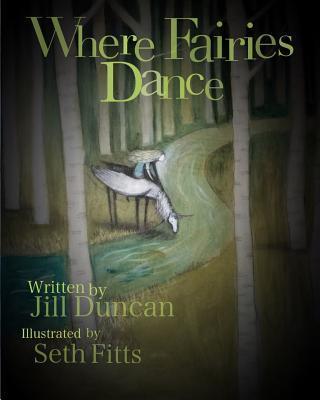 WHERE FAIRIES DANCE