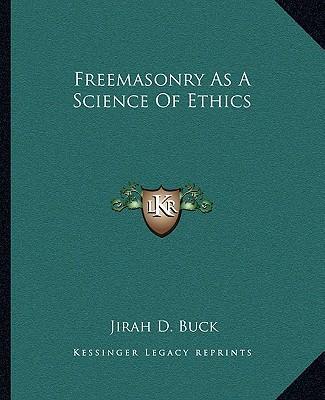Freemasonry as a Sci...