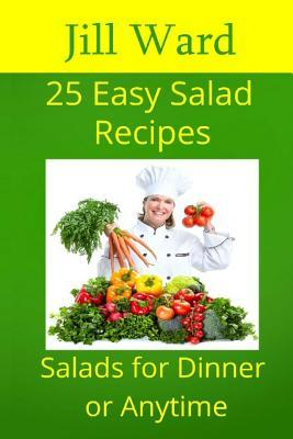 25 Easy Salad Recipes