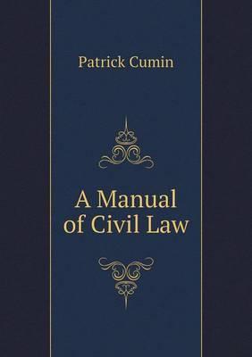 A Manual of Civil Law