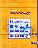 Lehrbuch Mikrotechnologie für Ausbildung, Studium und Weiterbildung