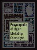 Encyclopedia of major marketing campaigns