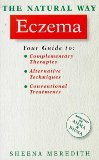 The Natural Way With Eczema/a Comprehensive Guide to Gentle, Safe and Effective Treatment