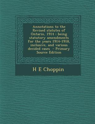 Annotations to the Revised Statutes of Ontario, 1914