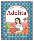 Adelita: A Mexican Cinderella