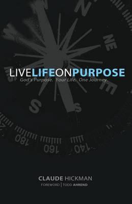 Live Life on Purpose