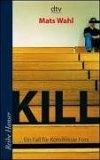 Kill. Ein Fall fuer Kommisar Fors